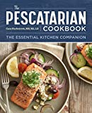 The Pescatarian Cookbook: The Essential Kitchen Companion