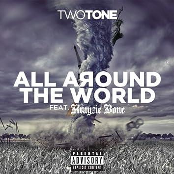 All Around The World (feat. Krayzie Bone) - Single
