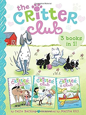 The Critter Club: Marion Takes a Break / Amy Meets Her Stepsister / Liz at Marigold Lake