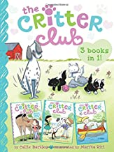 The Critter Club 3-Books-in-1!: Marion Takes a Break; Amy Meets Her Stepsister; Liz at Marigold Lake