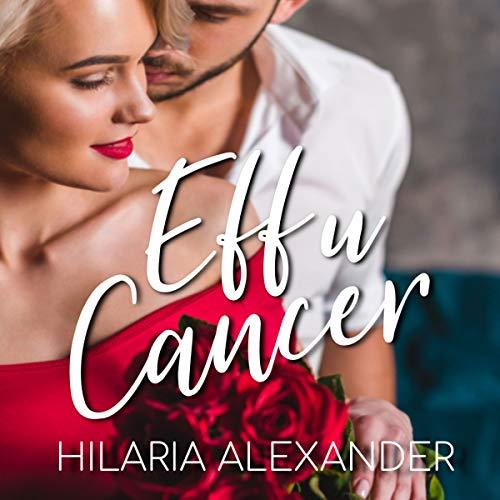 Eff U Cancer audiobook cover art