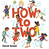 How to Two by David Soman