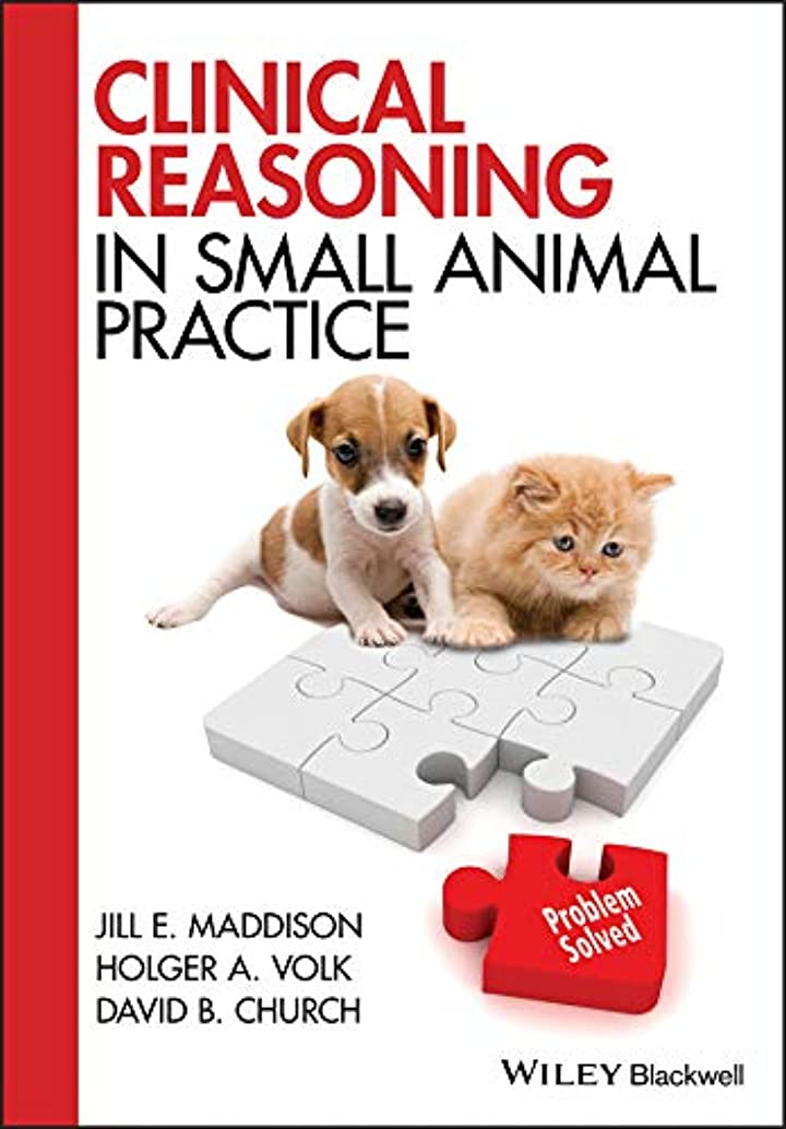 ファンネルウェブスパイダー被害者付添人Clinical Reasoning in Small Animal Practice (English Edition)