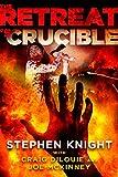 The Retreat #5: Crucible (English Edition)