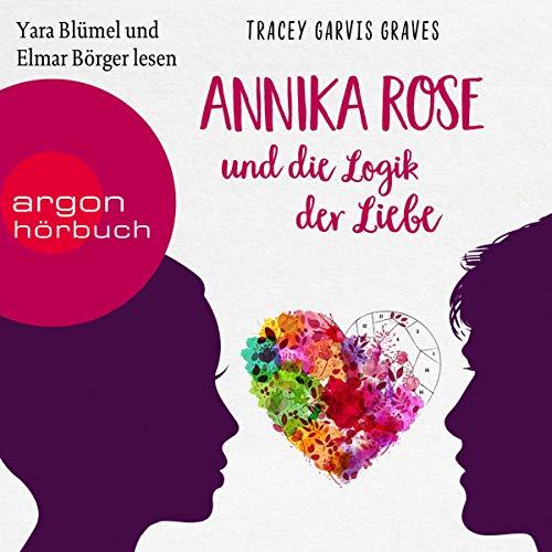 Annika Rose und die Logik der Liebe cover art