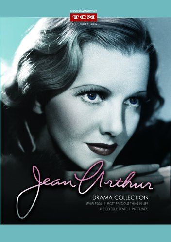Jean Arthur Drama Collection (Whirlpool / The Most Precious Thing in Life / The Defense Rests / Party Wire)