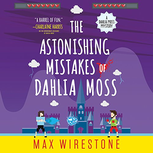 The Astonishing Mistakes of Dahlia Moss audiobook cover art