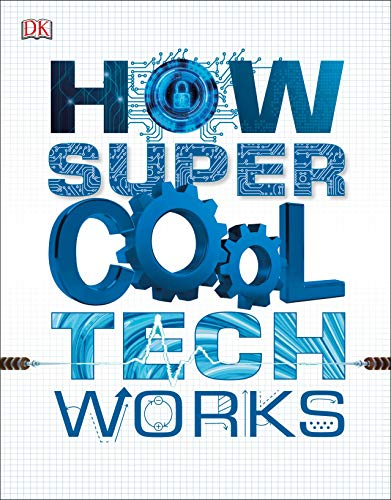 How Super Cool Tech Works Front Cover