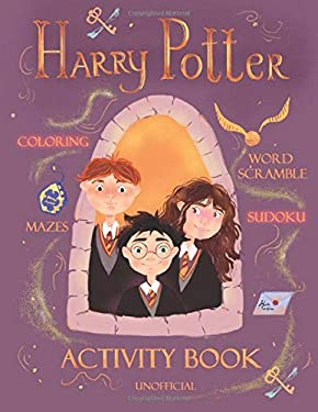 Harry Potter Activity Book: Unofficial Harry Potter Activity Book For Kids - Coloring, Sudoku, Finger Puppets, Word Scramble, Mazes and More!