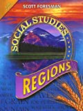 Scott Foresman Social Studies: Regions: Gold Edition