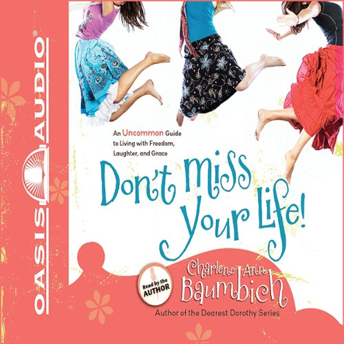 Don't Miss Your Life! audiobook cover art