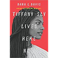 [By Dana L. Davis ] Tiffany Sly Lives Here Now (Hardcover)【2018】 by Dana L. Davis (Author) (Hardcover)
