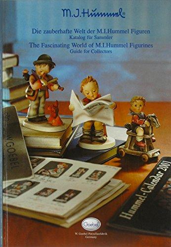 M. I. Hummel. Die zauberhafte Welt der M. I. Hummel Figuren. Katalog für Sammler - The Fascinating World of M. I. Hummel Figurines. Guide for Collectors (zweisprachig)