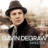 Songtexte von Gavin DeGraw - Sweeter
