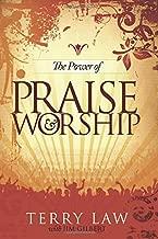 The Power of Praise & Worship