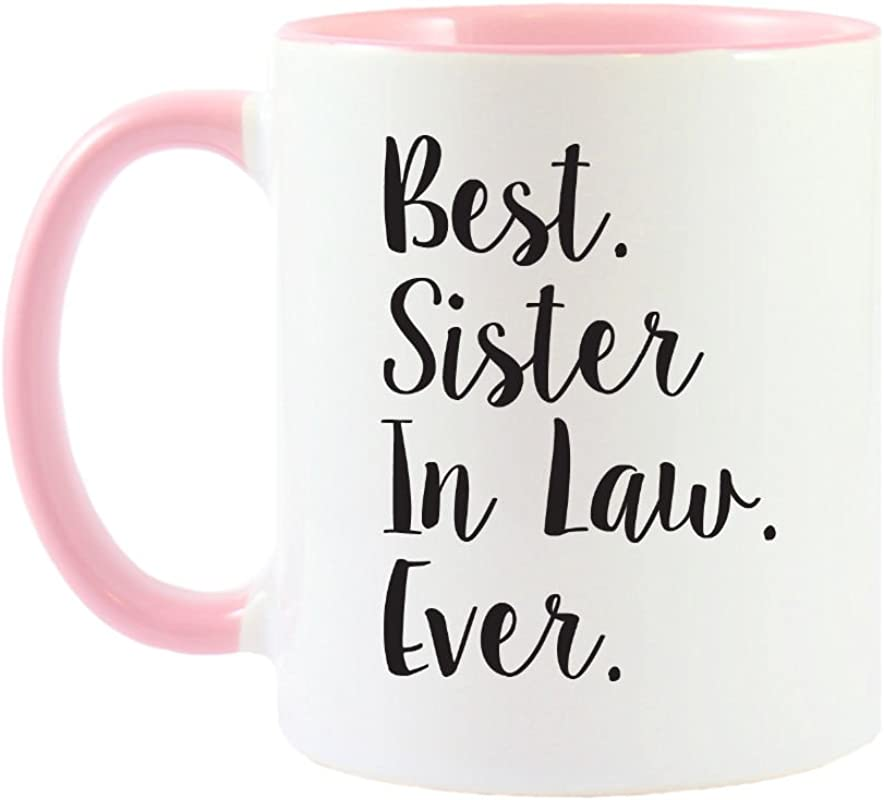 Mama Birdie Best Sister In Law Ever Coffee Cup Tea Mug Script Print White Pink