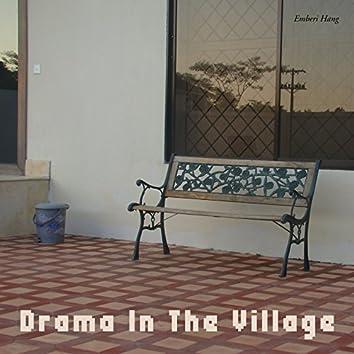 Drama In The Village