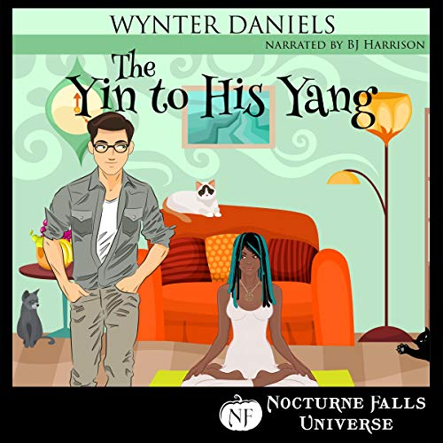 The Yin to His Yang: A Nocturne Falls Universe Story cover art