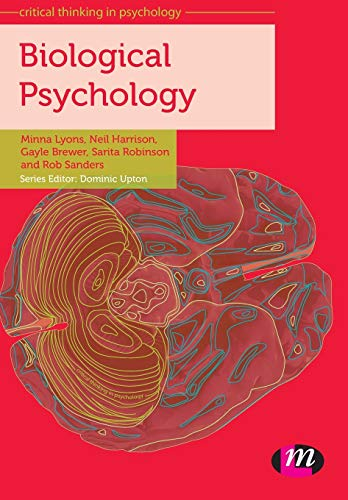 Biological Psychology (Critical Thinking in Psychology Series)