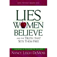 Lies Women Believe: And the Truth that Sets Them Free