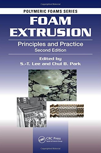 Foam Extrusion: Principles and Practice, Second Edition (Polymeric Foams)