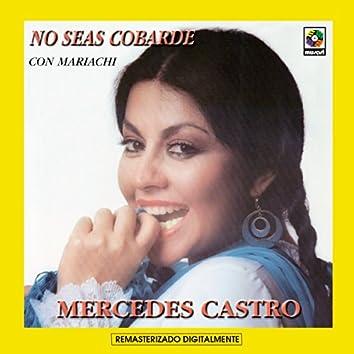 No Seas Cobarde