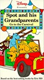 Spot & His Grandparents Go to the Carnival [VHS]