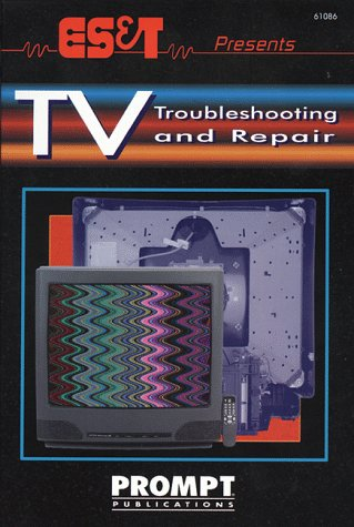 Download Es&t Presents TV Troubleshooting & Repair 0790610868