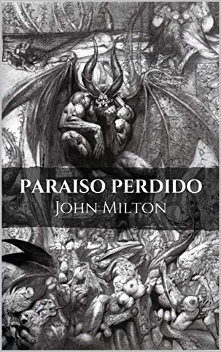 Paraíso perdido: La pérdida del Paraíso (Spanish Edition)