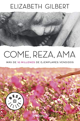 Come, reza, ama (Best Seller) (Spanish Edition)