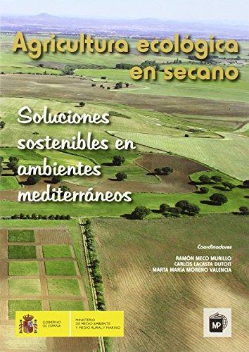 Agricultura ecológica en secano: soluciones sostenibles en ambientes mediterráneos