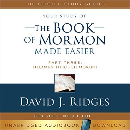 The Book of Mormon Made Easier: Part 3 Audiobook By David Ridges cover art
