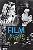 Film Theory and Criticism: Introductory Readings - Leo Braudy
