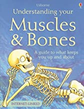 Understanding Your Muscles & Bones: Internet Linked (Usborne Science for Beginners)