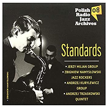 Standards - Polish Radio Jazz Archives, Vol. 8 (Cz. 1)