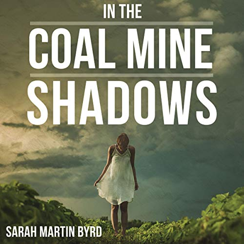 In the Coal Mine Shadows  By  cover art