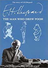 The Story of E.H. Shepard: The Man Who Drew Pooh
