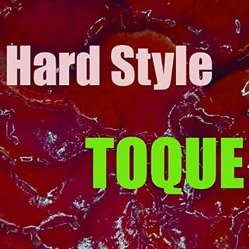 Toque Hard Style