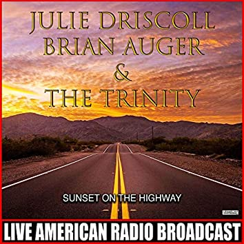 Sunset On The Highway (Live)
