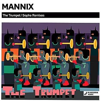 The Trumpet / Sophe Remixes
