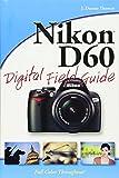 Nikon D60 Digital Field Guide