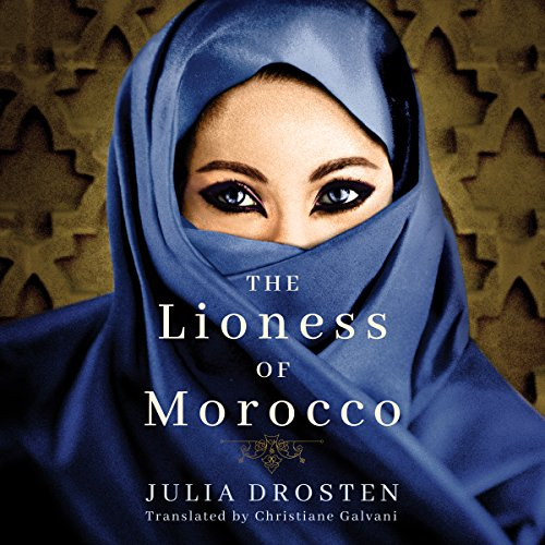 The Lioness of Morocco audiobook cover art