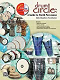 Drum Circle: A Guide to World Percussion, Book & CD