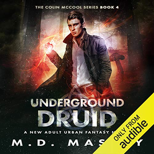 Underground Druid: A New Adult Urban Fantasy Novel Titelbild