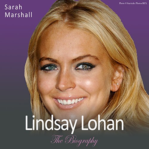 Lindsay Lohan - The Biography audiobook cover art