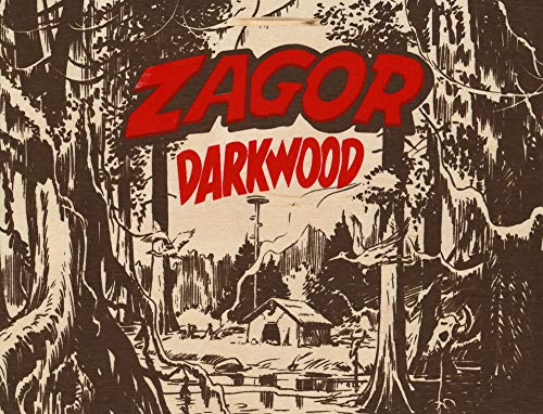 Zagor. King of Darkwood. Con gadget. Con Poster