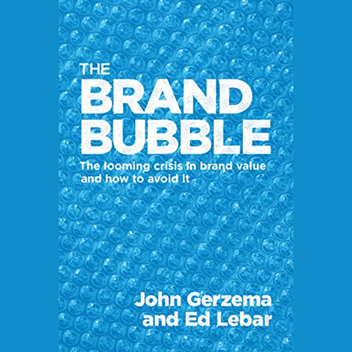 The Brand Bubble audiobook cover art