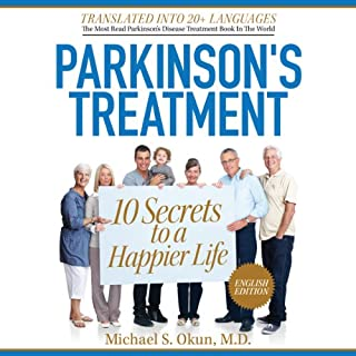 『Parkinson's Treatment: 10 Secrets to a Happier Life: English Edition』のカバーアート