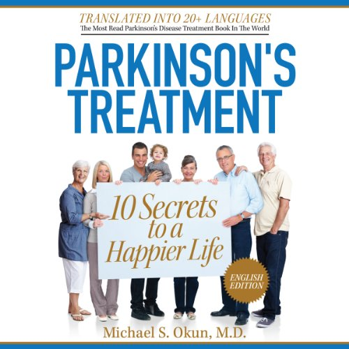 Parkinson's Treatment: 10 Secrets to a Happier Life: English Edition audiobook cover art
