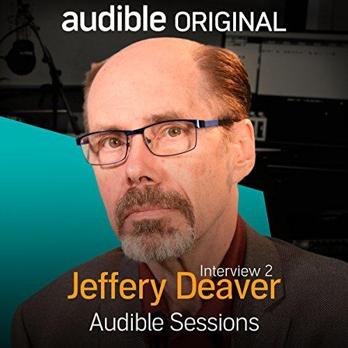 Jeffery Deaver - June 2018     Audible Sessions: FREE Exclusive Interview              Autor:                                                                                                                                 Robin Morgan-Bentley                               Sprecher:                                                                                                                                 Jeffery Deaver                      Spieldauer: 13 Min.     2 Bewertungen     Gesamt 5,0